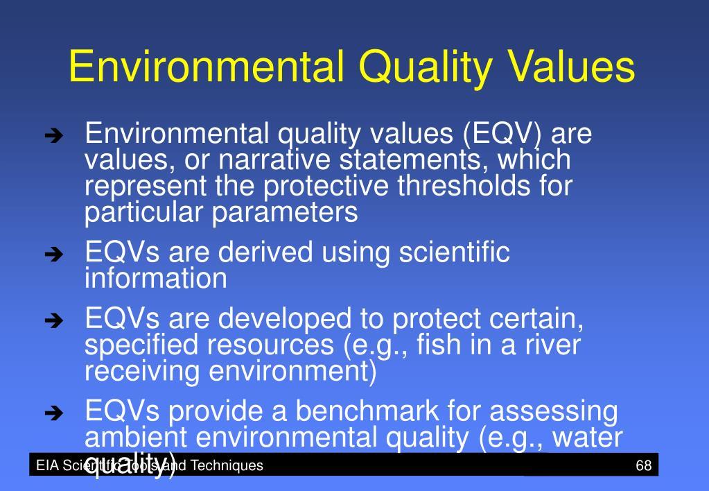 Environmental Quality Values