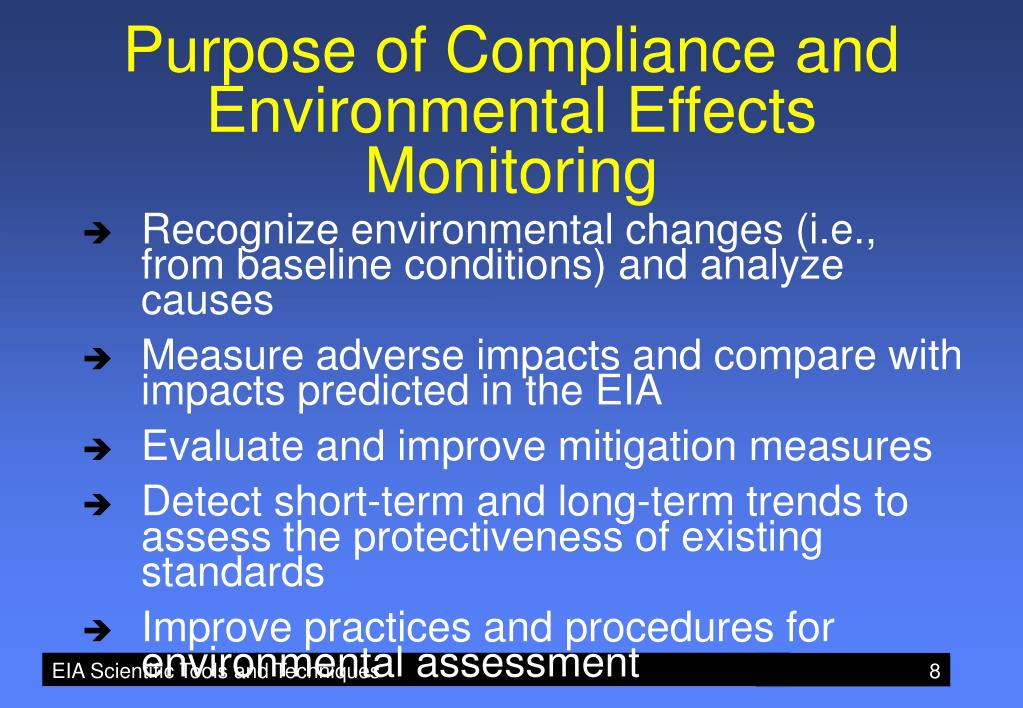 Purpose of Compliance and Environmental Effects Monitoring