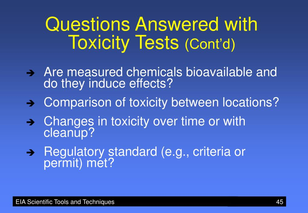 Questions Answered with Toxicity Tests