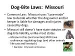 dog bite laws missouri