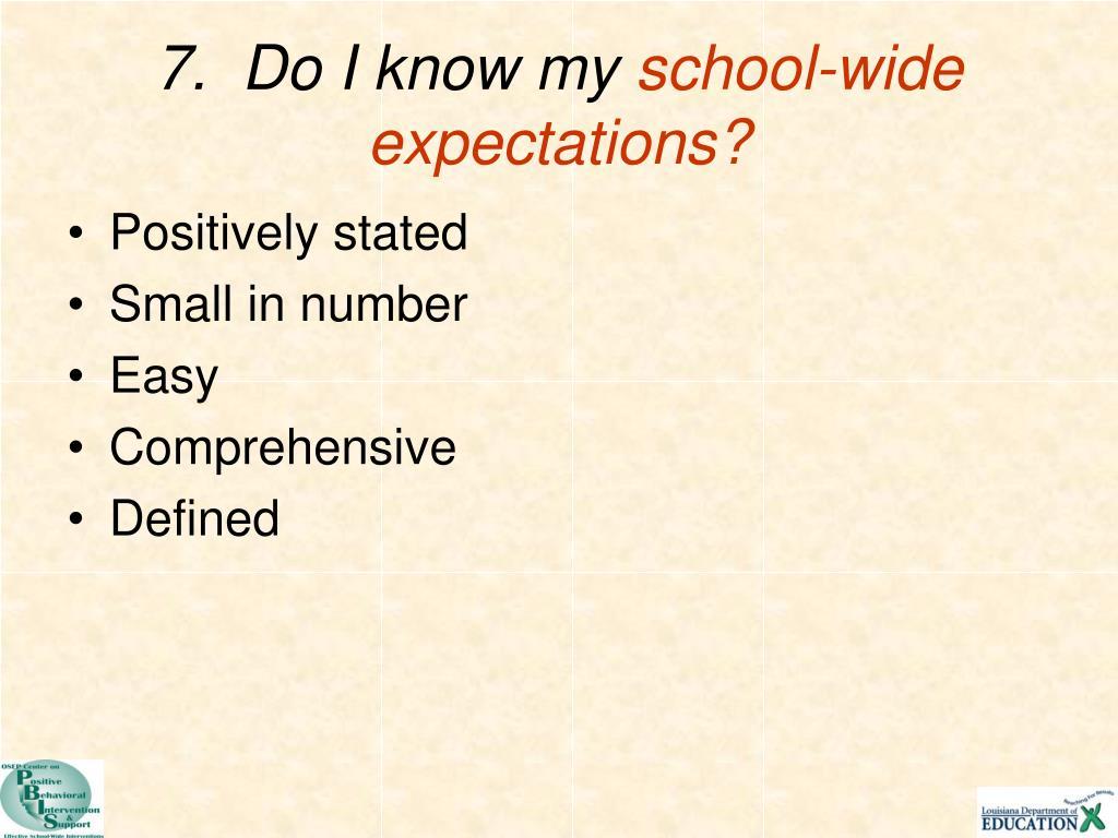 7.  Do I know my