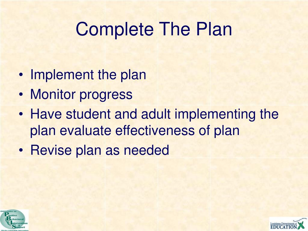 Complete The Plan