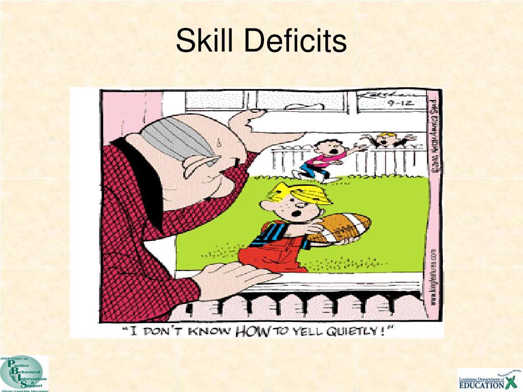 Skill Deficits