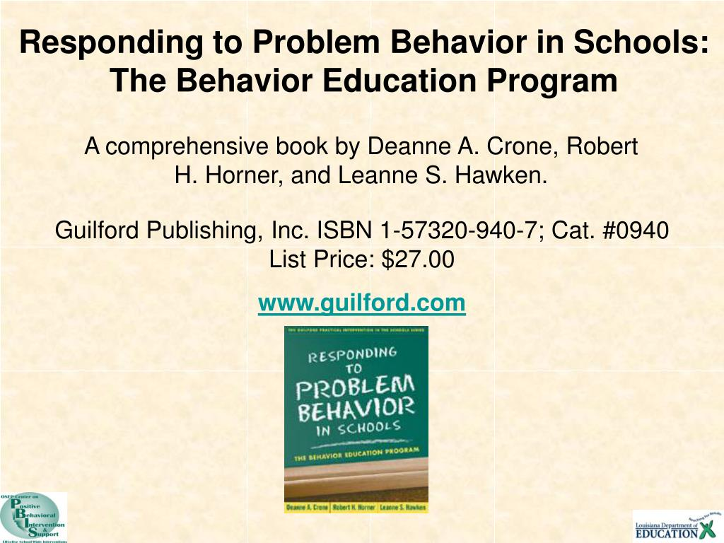 Responding to Problem Behavior in Schools: