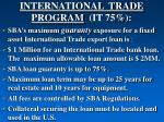 international trade program it 75