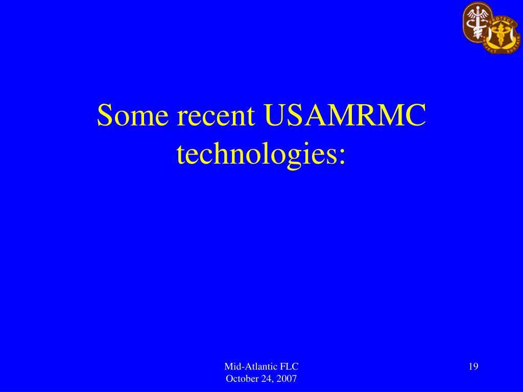 Some recent USAMRMC technologies: