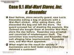 case 9 1 wal mart stores inc v resendez