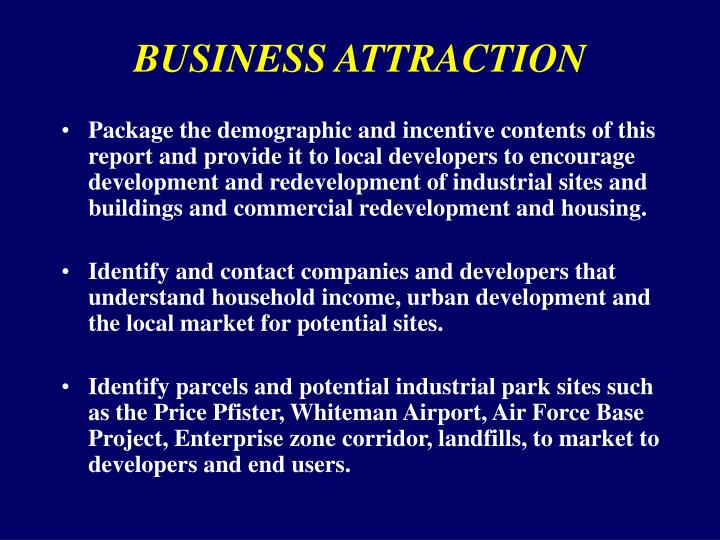 BUSINESS ATTRACTION