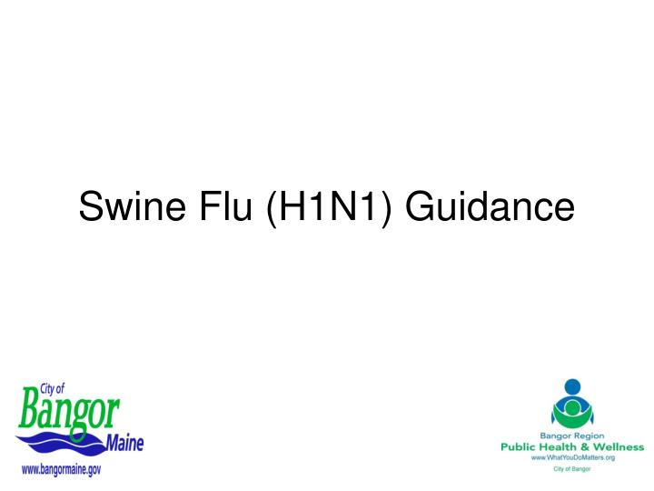 swine flu h1n1 guidance n.