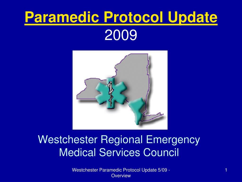 paramedic protocol update 2009 l.