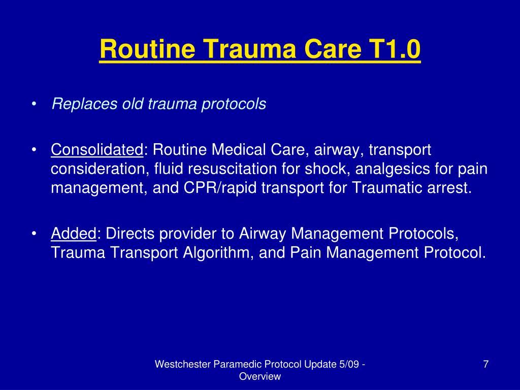 Routine Trauma Care T1.0
