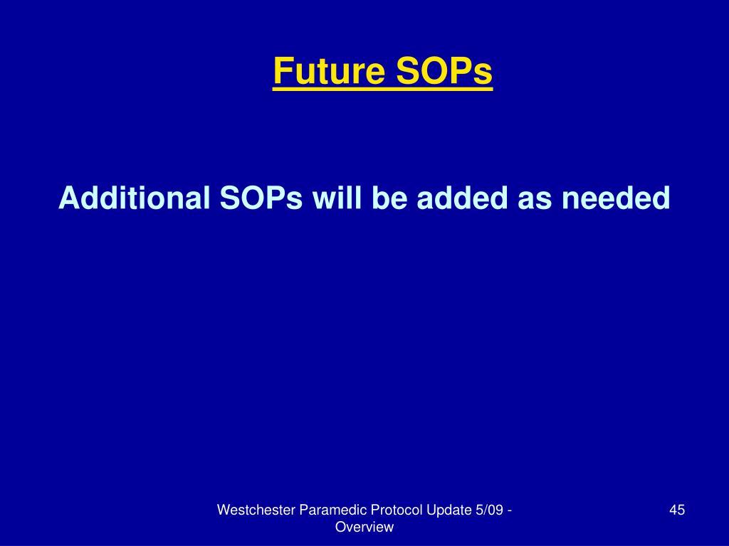 Future SOPs