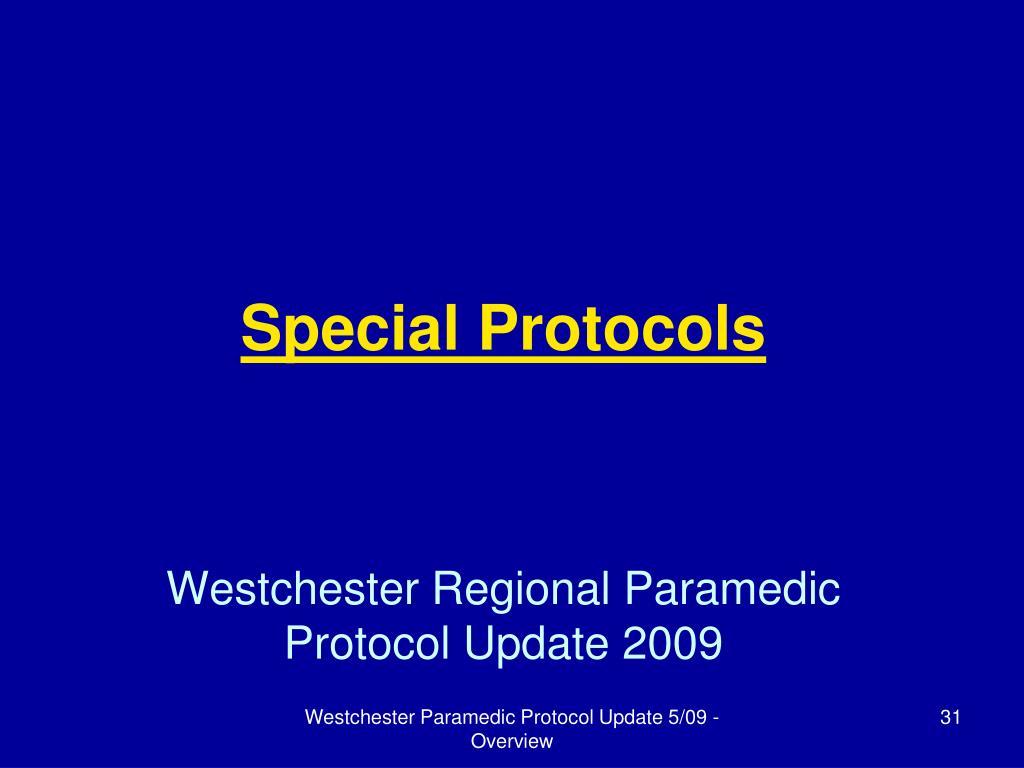 Special Protocols
