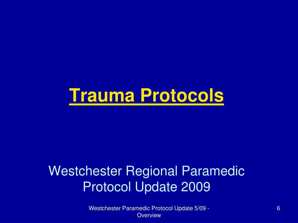 Trauma Protocols