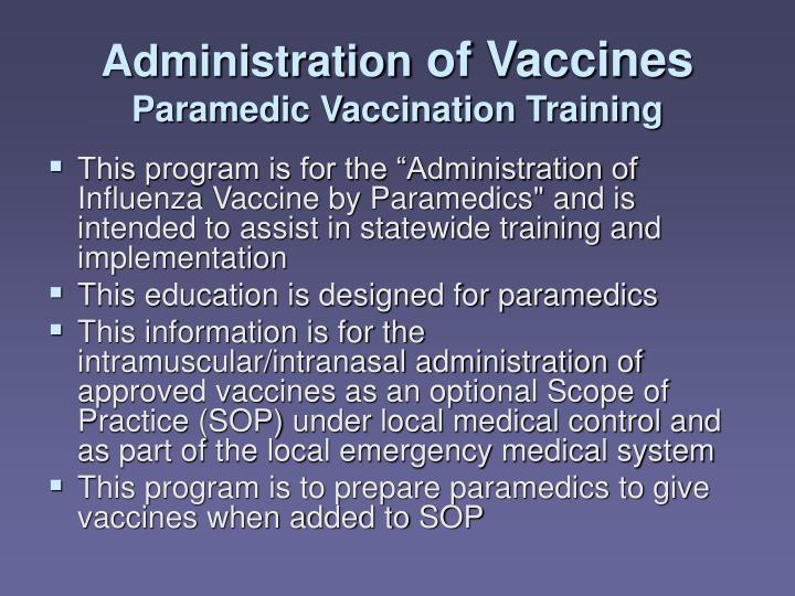 Administration of vaccines paramedic vaccination training