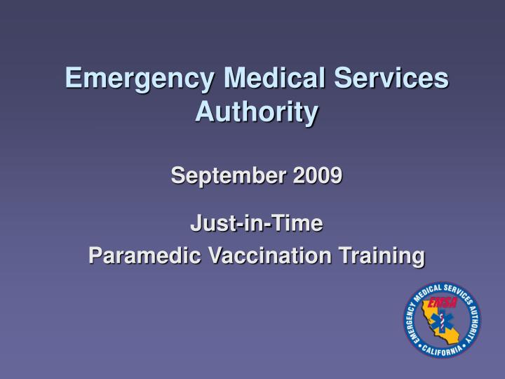 Emergency medical services authority september 2009