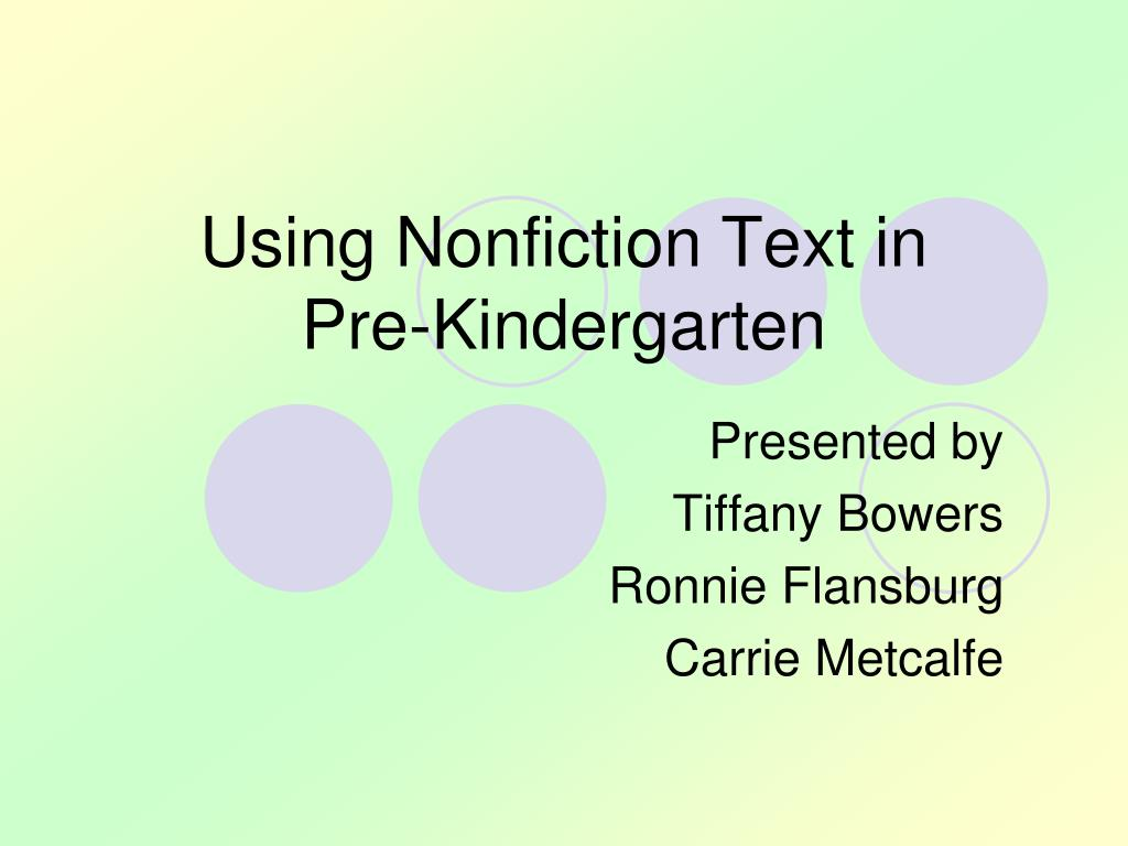 using nonfiction text in pre kindergarten l.