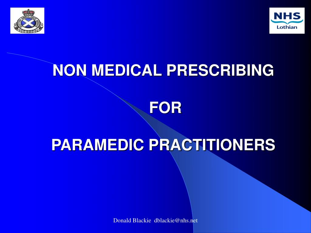 non medical prescribing for paramedic practitioners l.