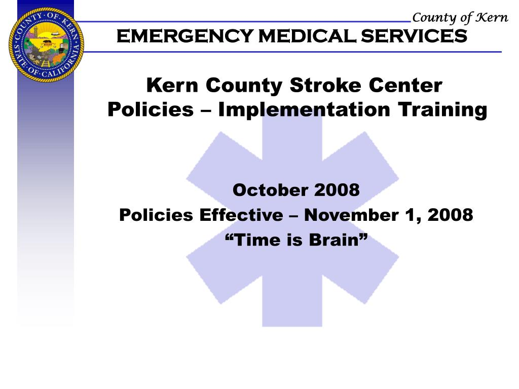 kern county stroke center policies implementation training l.