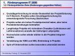 1 f rderprogramm it 2006 1 3 f rderpolitische ziele nderungen gegen ber fr her