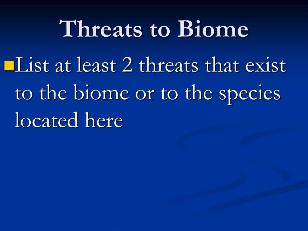 Threats to Biome