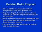 bandani radio program