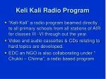 keli kali radio program