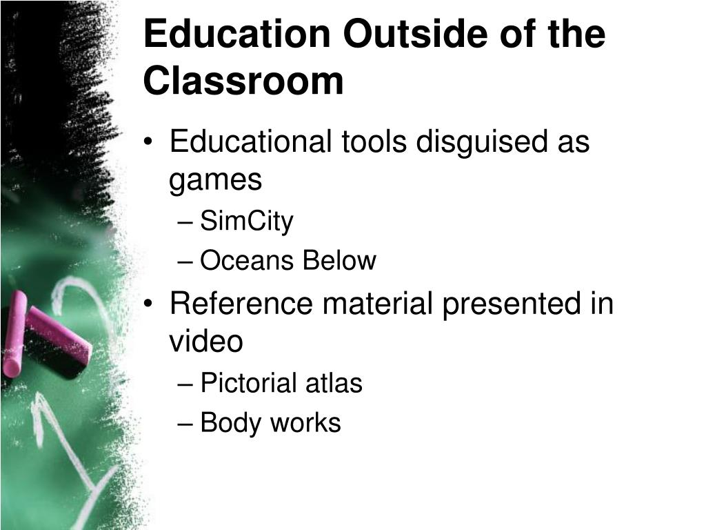 Education Outside of the Classroom