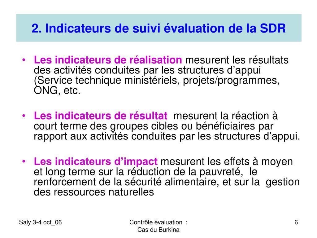 2. Indicateurs de suivi évaluation de la SDR