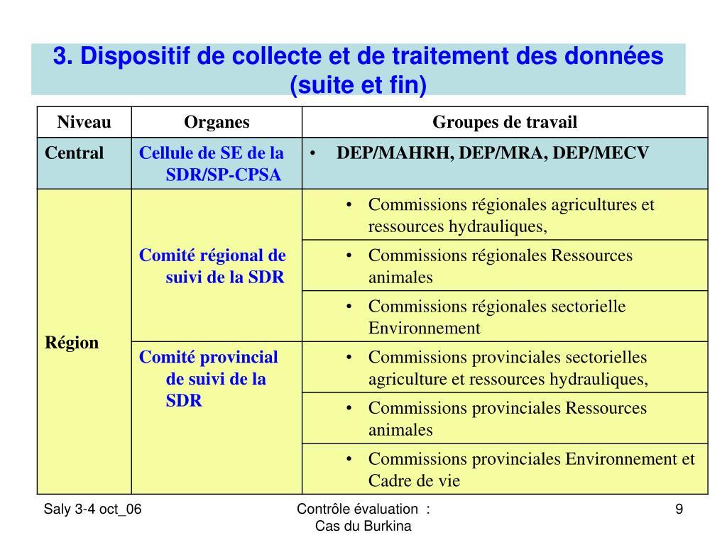 3. Dispositif de collecte et de traitement des données (suite et fin)