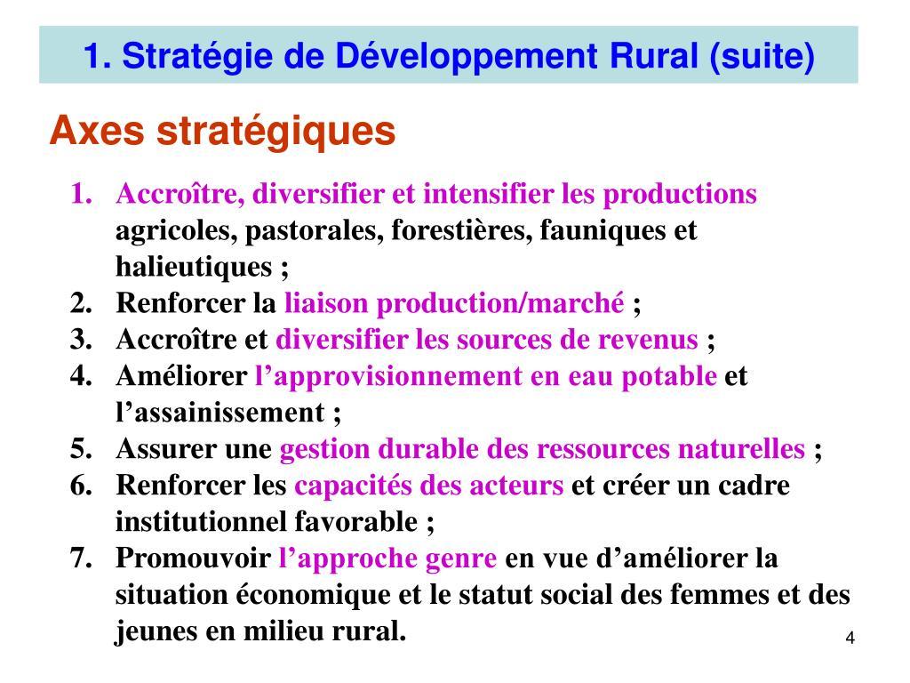 1. Stratégie de Développement Rural (suite)