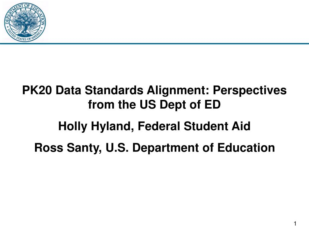PK20 Data Standards Alignment: Perspectives from the US Dept of ED