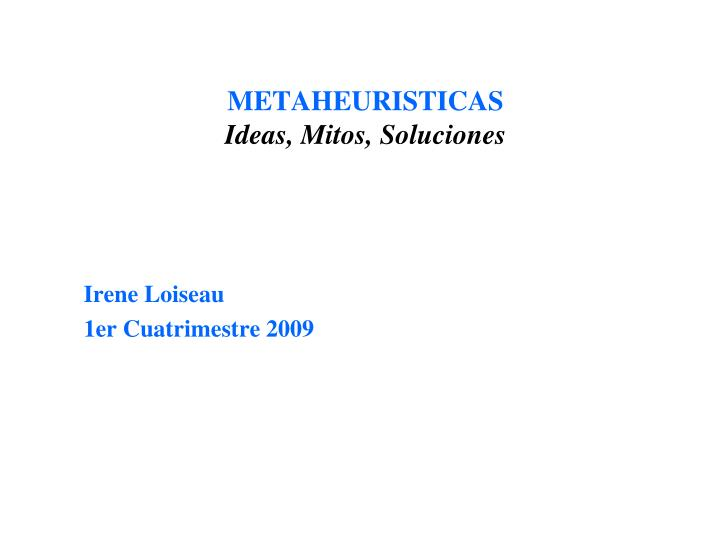 metaheuristicas ideas mitos soluciones n.