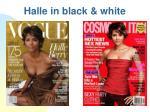 halle in black white