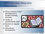 10 curriculum integration assessments