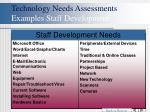 technology needs assessments examples staff development