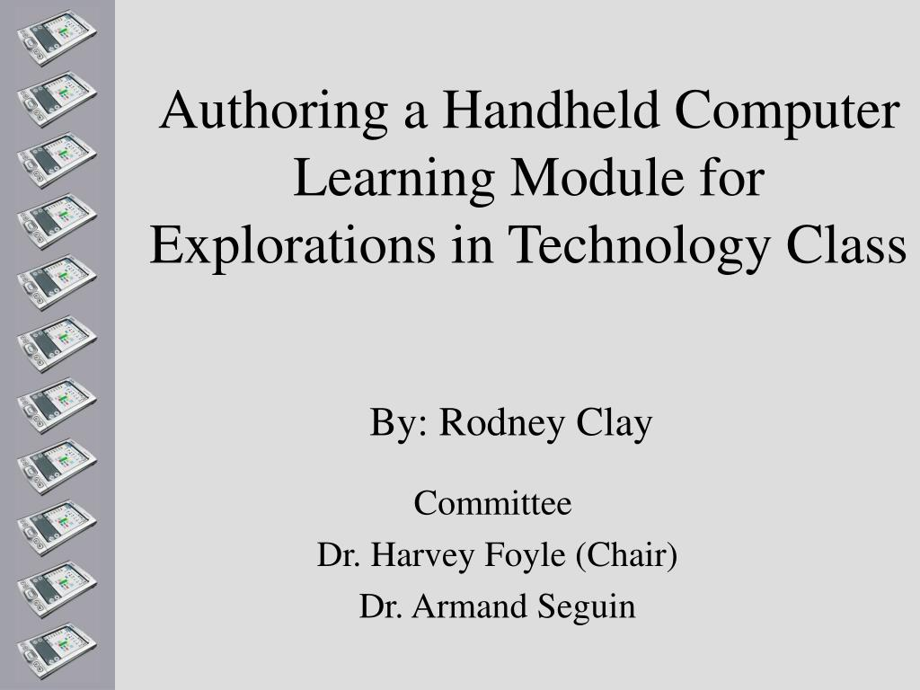 authoring a handheld computer learning module for explorations in technology class l.
