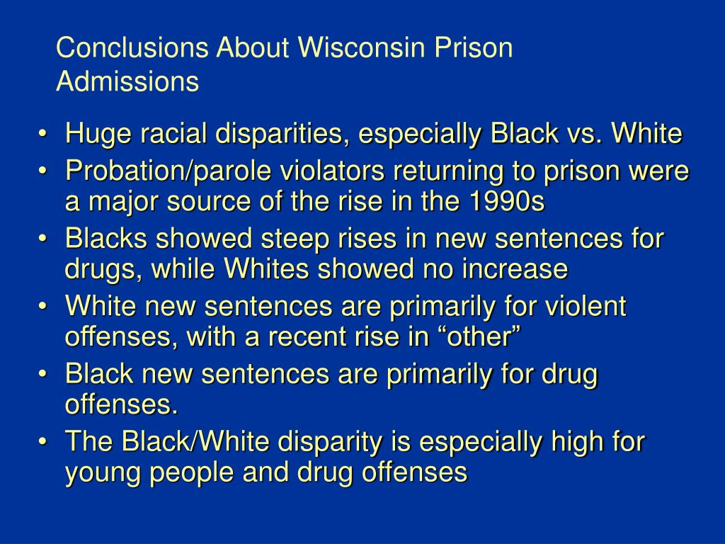 Conclusions About Wisconsin Prison Admissions
