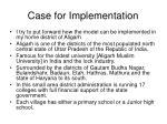 case for implementation
