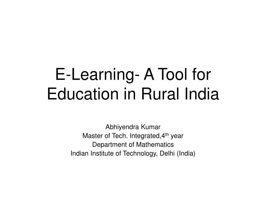 e learning a tool for education in rural india l.