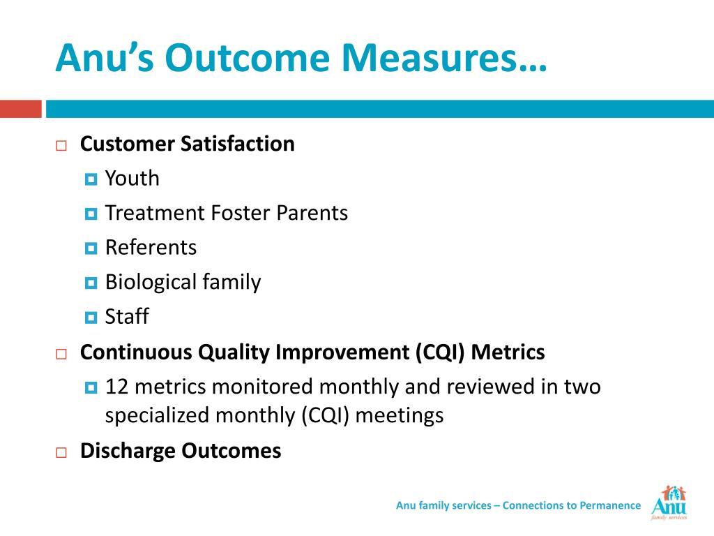 Anu's Outcome Measures…