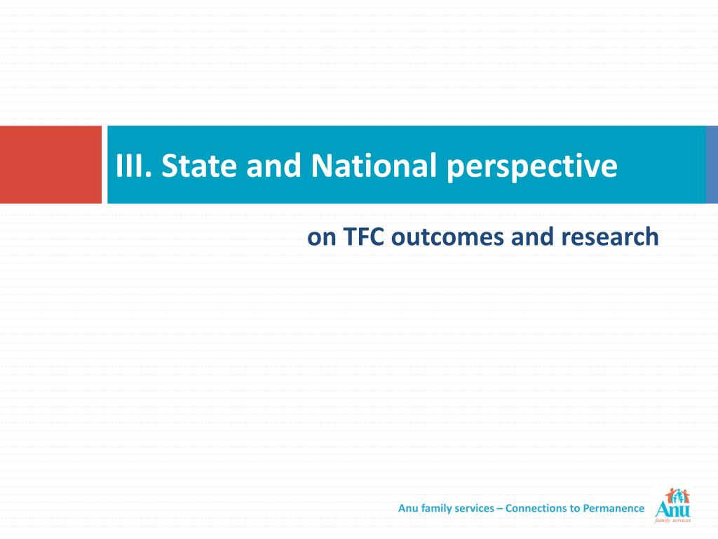 III. State and National perspective