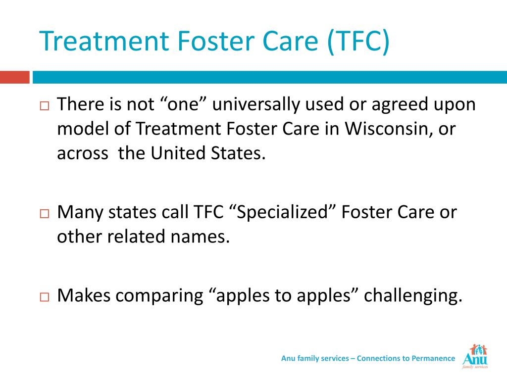 Treatment Foster Care (TFC)