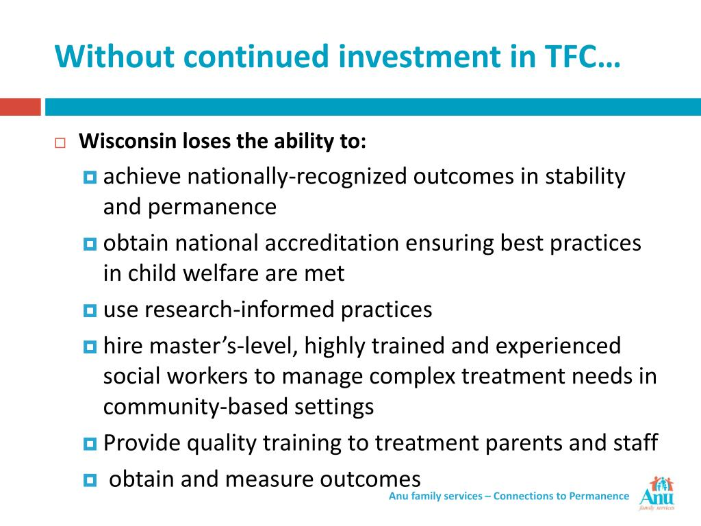 Without continued investment in TFC…