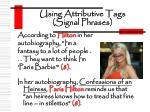 using attributive tags signal phrases