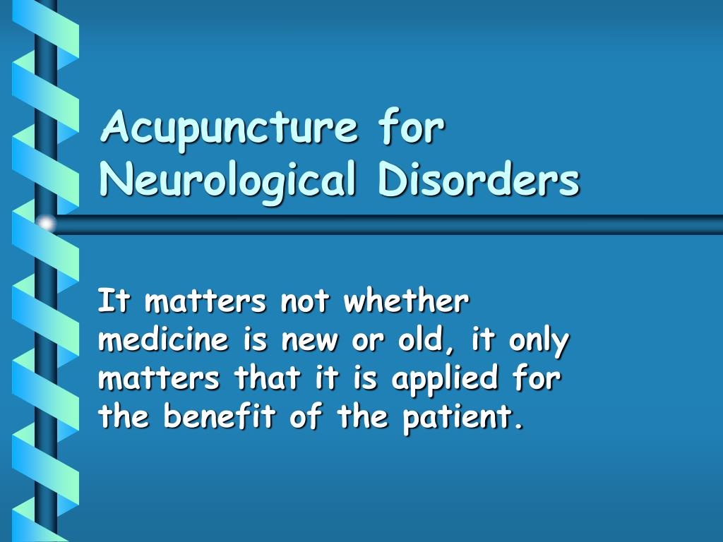 acupuncture for neurological disorders l.