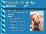 idiopathic vestibular disease tcm