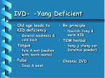 ivd yang deficient