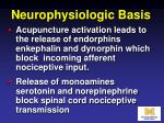 neurophysiologic basis16