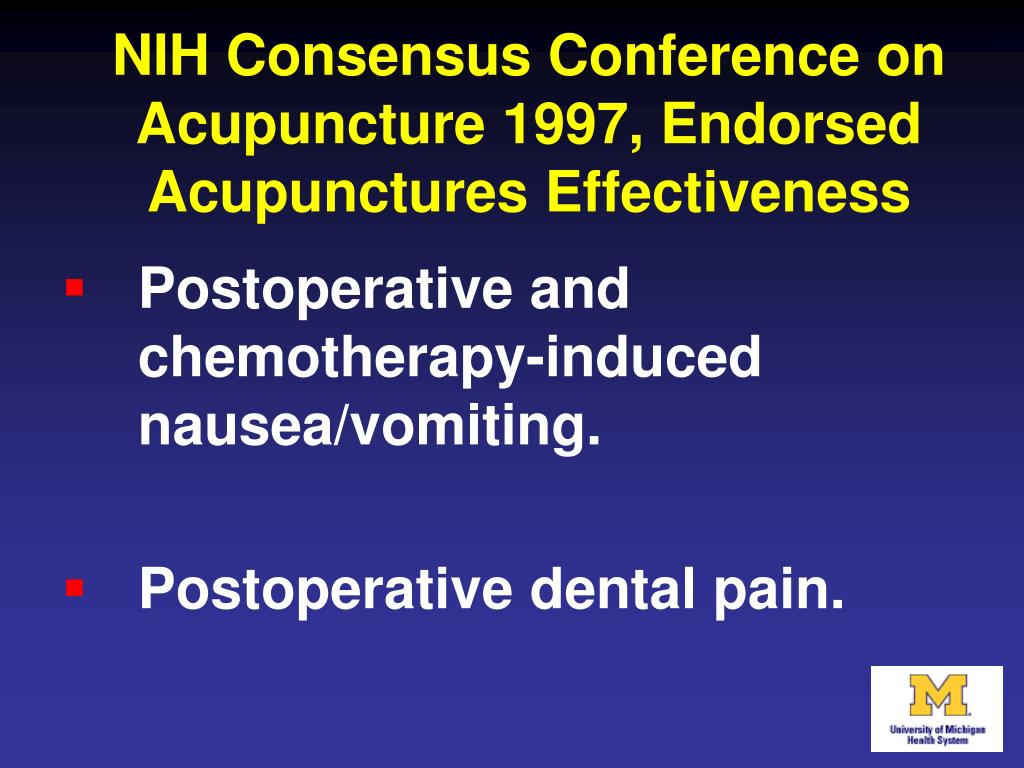 NIH Consensus Conference on Acupuncture 1997, Endorsed Acupunctures Effectiveness